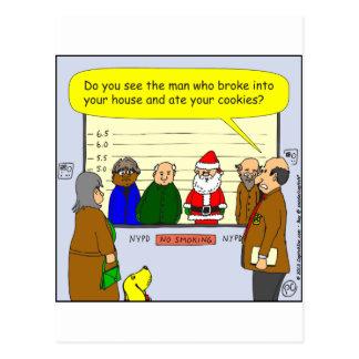 x27 Santa broke into your house cartoon Postcard