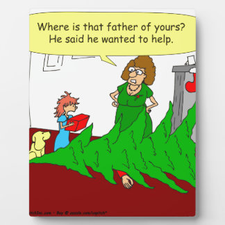 x46 father wanted to help cartoon plaque