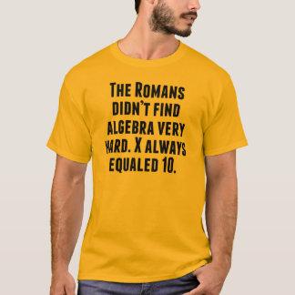 X Always Equals 10 T-Shirt
