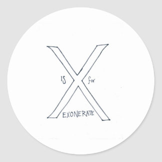 x is for exonerate classic round sticker