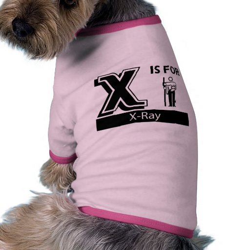 X Is For X-Ray Doggie Tee Shirt