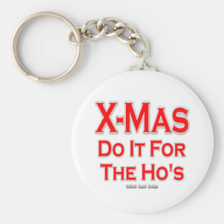 X-mas do it for the Ho's Keychain