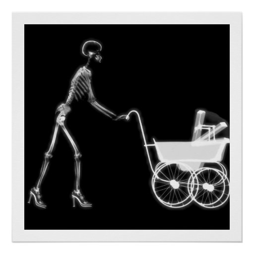 X-RAY SKELETON WOMAN & BABY CARRIAGE - B&W POSTERS