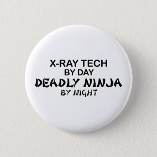 X-Ray Tech Deadly Ninja Pinback Button