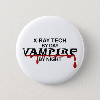 X-Ray Tech Vampire by Night Pinback Button