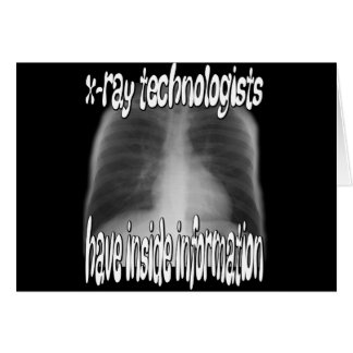 x-ray technologists... card