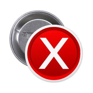 X rojo - Ningún/símbolo incorrecto Pin Redondo De 2 Pulgadas