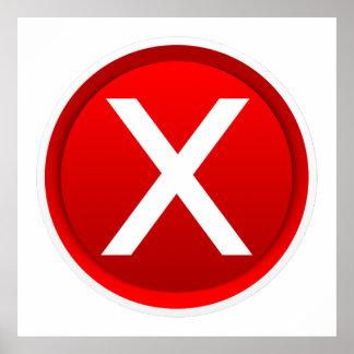 X rojo - Ningún/símbolo incorrecto Póster