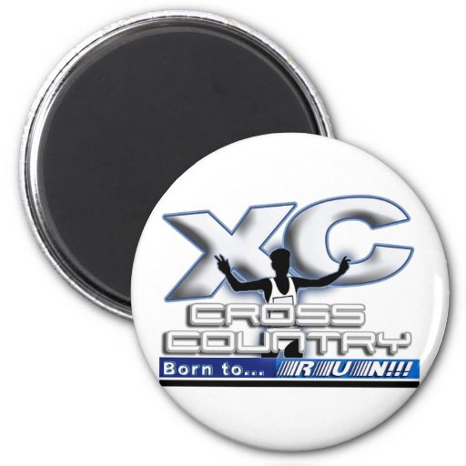 XC - CROSS COUNTRY - BORN TO RUN! 2 INCH ROUND MAGNET