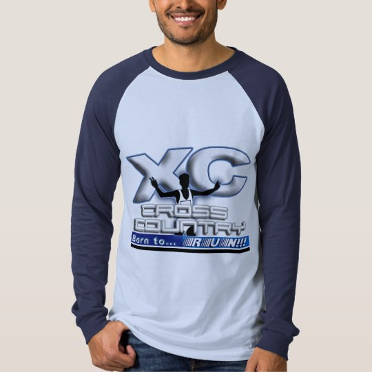 XC - CROSS COUNTRY - BORN TO RUN! T-Shirt