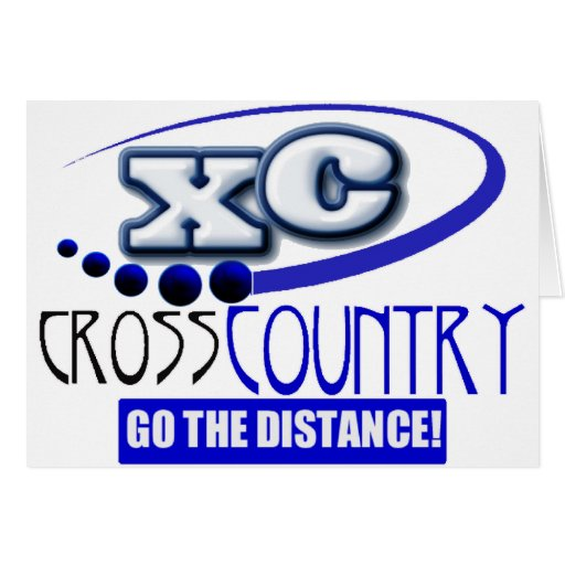 XC CROSS COUNTRY GO THE DISTANCE! GREETING CARD