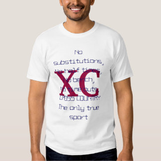 XC the only true sport T Shirt