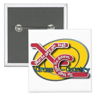 XC TOUGH MOTTO - CROSS COUNTRY 2 INCH SQUARE BUTTON