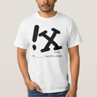 """xclimationx.ai, """"WOW! _______""""(you fill in the ... T-Shirt"""