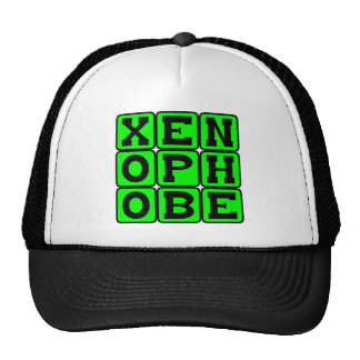 Xenophobe, Fear of The Foreign Trucker Hat