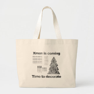 xmas is coming - time ton Deco-guesses/advises Large Tote Bag