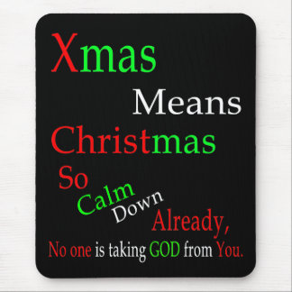 Xmas Means Christma Mouse Pad