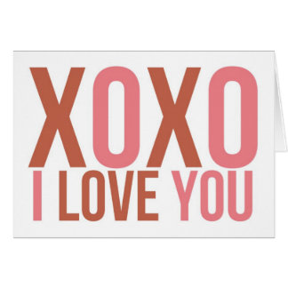 XOXO I LOVE YOU Pink & Red Typographic Valentine Card