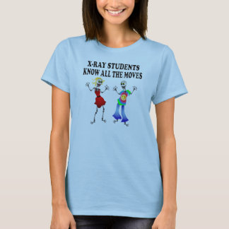 XRAY STUDENTS  KNOW ALL MOVES T-Shirt
