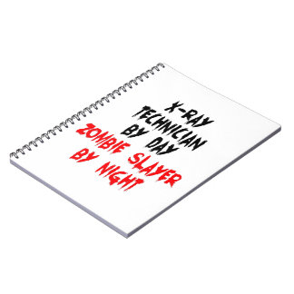 XRay Technician Zombie Slayer Spiral Notebook
