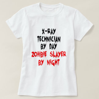 XRay Technician Zombie Slayer T-Shirt