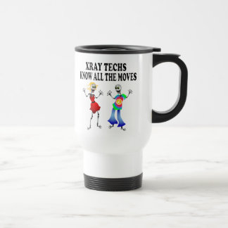 XRAY TECHS KNOW ALL THE MOVES TRAVEL MUG
