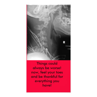 xray, Things could always be worse! now, feel y... Photo Card