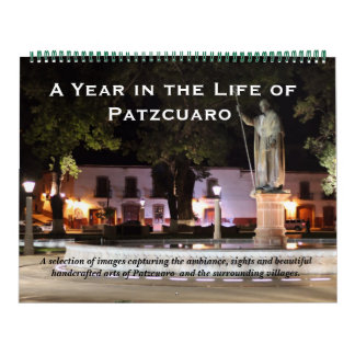 Xtra Large Size - A Year in Patzcuaro, Mexico Calendar