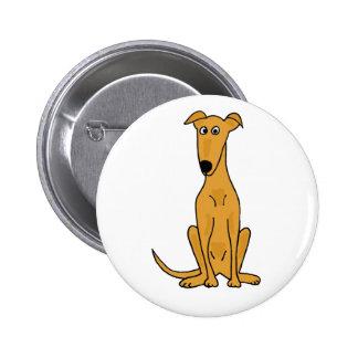 XX- Funny Greyhound Dog Cartoon Pinback Buttons