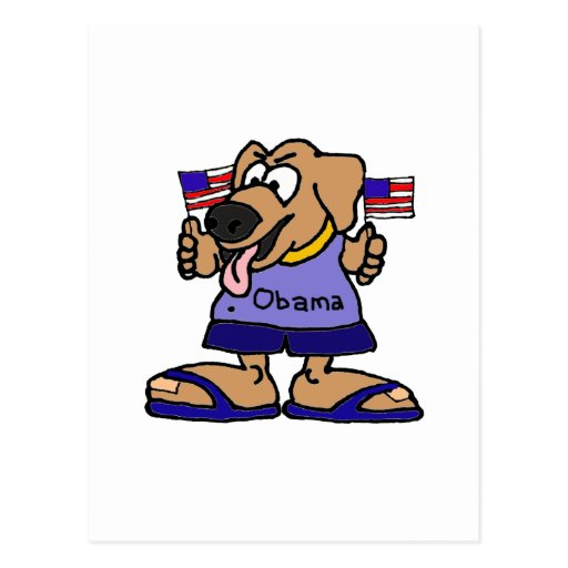 XX- Funny Obama Supporter Dog Cartoon Post Cards