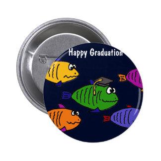 XX- Happy Graduation School of Fish Button