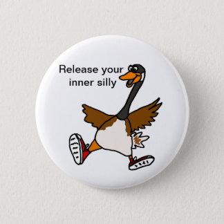 XX- Release Your Inner Silly - Goose Pinback Button