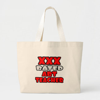 XXX Rated Art Teacher Large Tote Bag