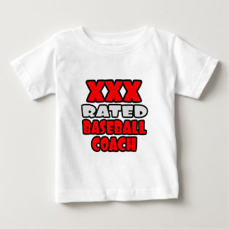 XXX Rated Baseball Coach Baby T-Shirt