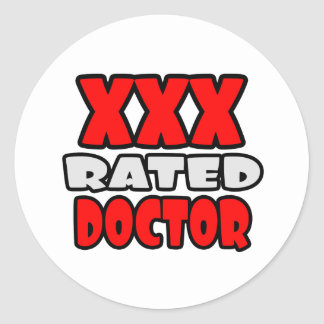 XXX Rated Doctor Classic Round Sticker