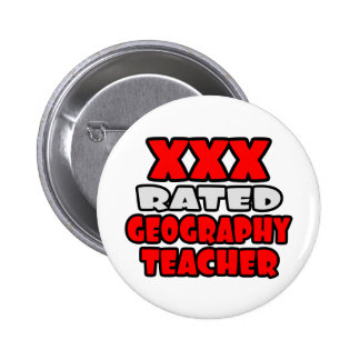 XXX Rated Geography Teacher 2 Inch Round Button