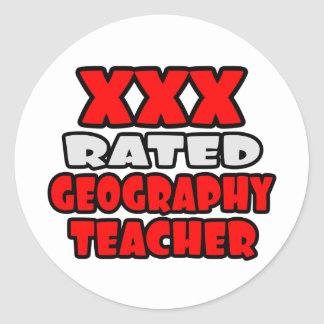 XXX Rated Geography Teacher Classic Round Sticker