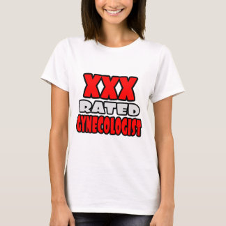 XXX Rated Gynecologist T-Shirt