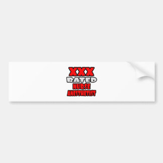 XXX Rated Nurse Anesthetist Bumper Stickers