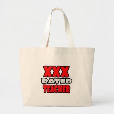 XXX Rated Teacher Canvas Bag by teachershirts