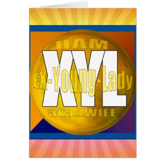 XYL HAM RADIO OPERATOR EX YOUNG LADY WIFE CARD