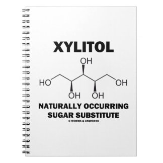 Xylitol Naturally Occurring Sugar Substitute Notebook