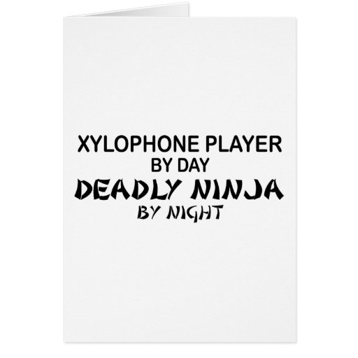 Xylophone Deadly Ninja by Night Greeting Card