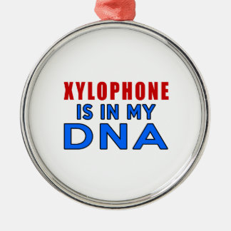 XYLOPHONE IS IN MY DNA ROUND METAL CHRISTMAS ORNAMENT