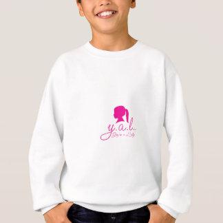 Y.A.L.  You're a Lady Sweatshirt