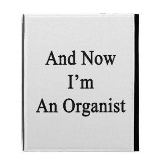 Y ahora soy organista