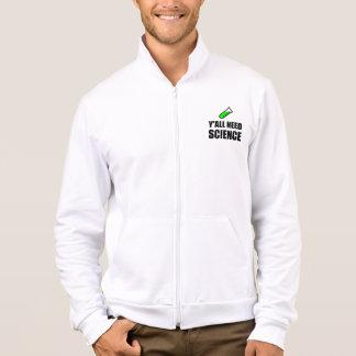 Y?all Need Science Jacket
