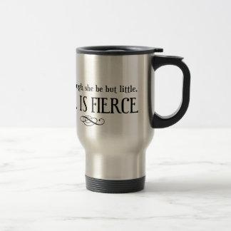 Y aunque ella puede estar poco ella es feroz taza de café