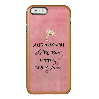 Y aunque ella sea pero poco, ella es cita feroz funda para iPhone 6 plus incipio feather shine