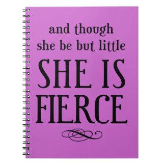 Y aunque ella sea pero poco, ella es feroz libros de apuntes con espiral